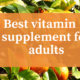Best vitamin c supplement for adults